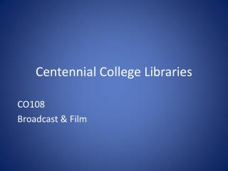 Centennial College Libraries