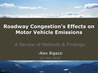 Roadway Congestion's Effects on Motor Vehicle Emissions