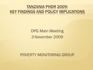 Tanzania PHDR 2009:  Key Findings and policy implications