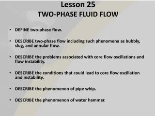 Lesson 25 TWO-PHASE FLUID FLOW