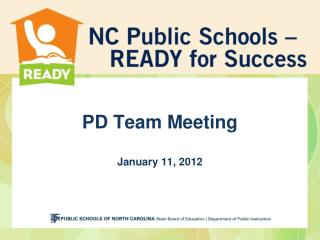 PD Team Meeting January 11, 2012