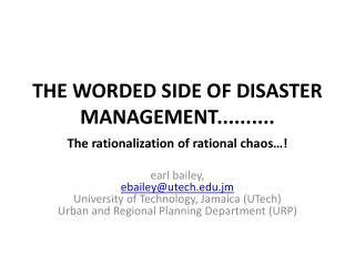 the worded side of Disaster  management..........