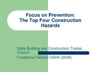 Focus on Prevention:  The Top Four Construction Hazards