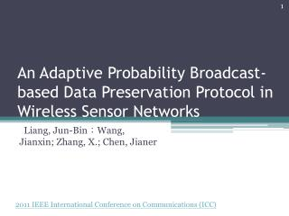 An Adaptive Probability Broadcast-based Data Preservation Protocol in Wireless Sensor Networks