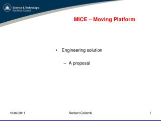 MICE – Moving Platform