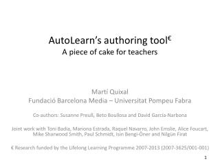 AutoLearn's  authoring  tool € A piece of cake for  teachers