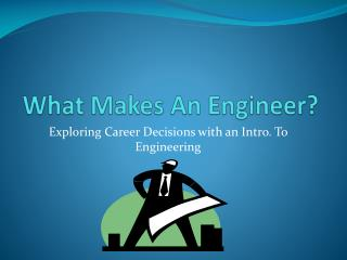 What Makes An Engineer?