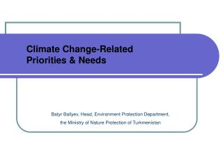 Climate Change-Related  Priorities & Needs
