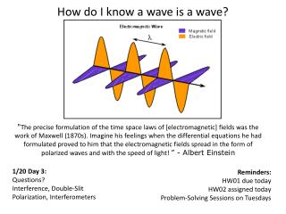 How do I know a wave is a wave?