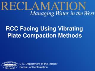 RCC Facing Using Vibrating  Plate Compaction Methods