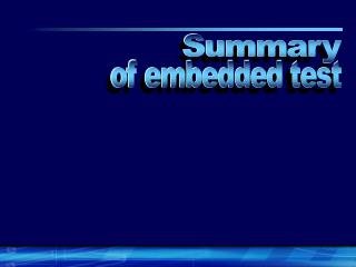 of embedded test