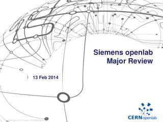 Siemens openlab Major Review