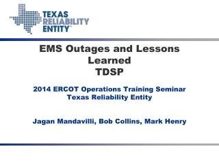 EMS Outages and Lessons  Learned TDSP