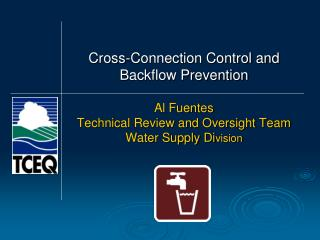 Cross-Connection Control and Backflow Prevention