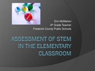 Assessment of STEM in the Elementary Classroom
