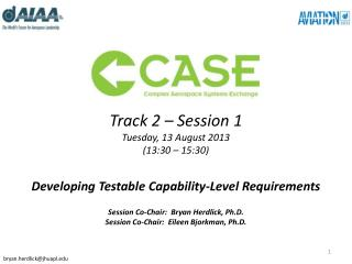 Track 2 – Session 1 Tuesday, 13 August 2013 (13:30 – 15:30)
