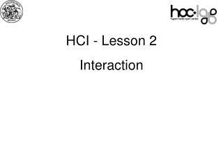 HCI - Lesson 2 Interaction