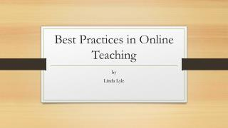 Best Practices in Online Teaching