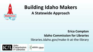 Building Idaho Makers  A Statewide Approach