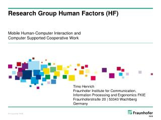 Research Group Human  Factors  (HF)