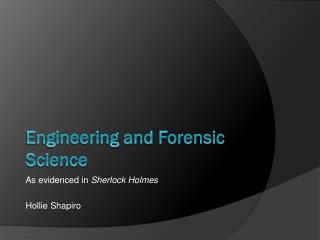 Engineering and Forensic Science