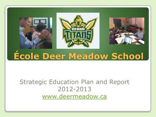 École  Deer Meadow School