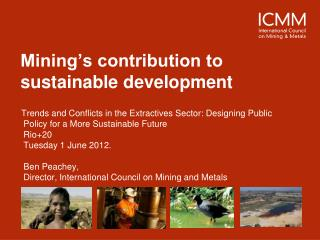 Mining's contribution to sustainable development