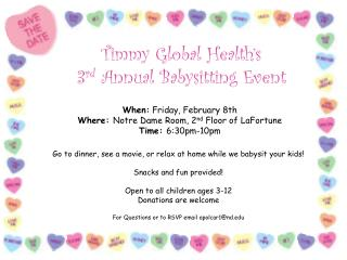 Timmy Global Health's 3 rd  Annual Babysitting Event