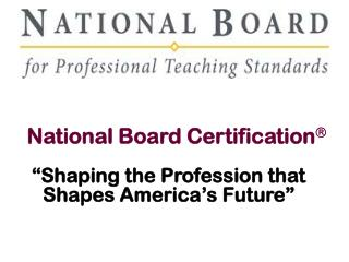 National Board Certification 