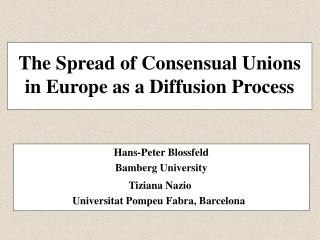 The Spread of Consensual Unions in Europe as a Diffusion Process