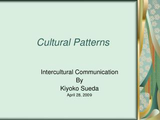 Cultural Patterns
