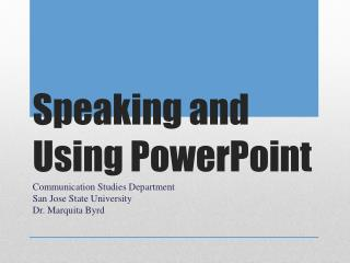 Speaking and Using PowerPoint