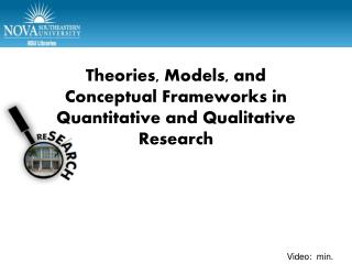 Theories, Models, and  Conceptual Frameworks in  Quantitative and Qualitative Research