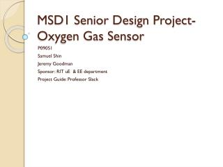 MSD1 Senior Design Project- Oxygen Gas Sensor