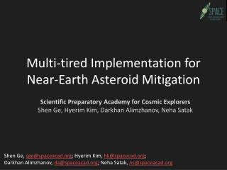 Multi-tired Implementation for Near-Earth Asteroid Mitigation