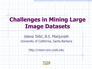Challenges in Mining Large Image Datasets