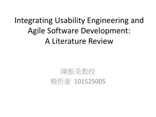 Integrating Usability Engineering and Agile Software Development: A Literature Review