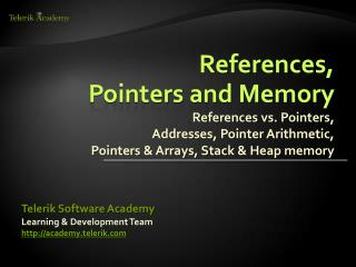 References,  Pointers and Memory