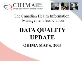 The Canadian Health Information Management Association