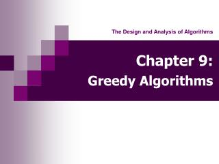 Chapter 9: Greedy Algorithms
