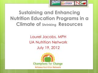 Sustaining and Enhancing  Nutrition Education Programs  in a Climate of  S hrinking  Resources