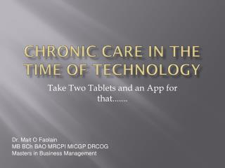 Chronic Care in the Time of Technology
