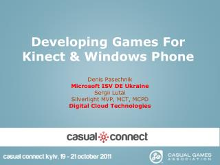 Developing Games For  Kinect & Windows Phone