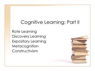 Cognitive Learning: Part II