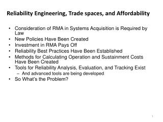 Reliability Engineering, Trade spaces, and Affordability