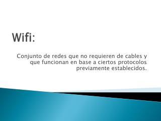 Wifi :