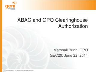 ABAC and GPO Clearinghouse Authorization