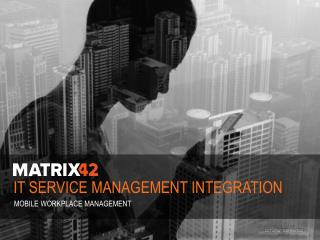 IT  Service Management Integration