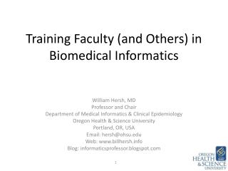 Training Faculty (and Others) in Biomedical Informatics
