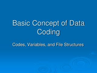 Basic Concept of Data Coding